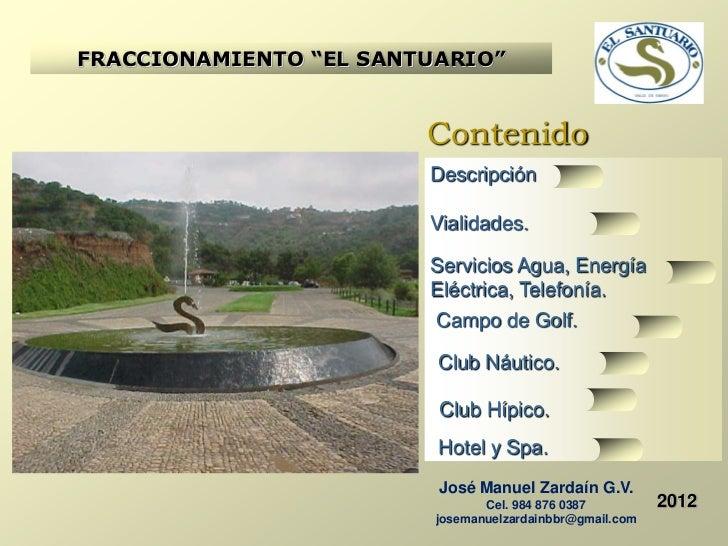 """FRACCIONAMIENTO """"EL SANTUARIO""""                        Contenido                        Descripción                        ..."""