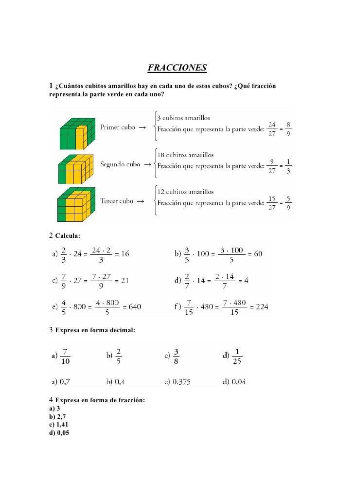 FRACCIONES1 ¿Cuántos cubitos amarillos hay en cada uno de estos cubos? ¿Qué fracciónrepresenta la parte verde en cada uno?...
