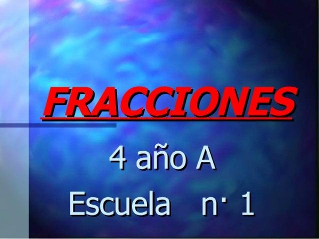 """hd y""""  FRA C CI ONES  4 año A Escuela n"""" 1"""