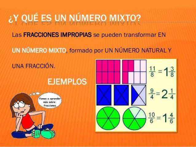 ¿ORDENAMOS LAS FRACCIONES? CON IGUAL DENOMINADOR = la fracción mayor es aquella que tiene el numerador mayor ya que las pa...