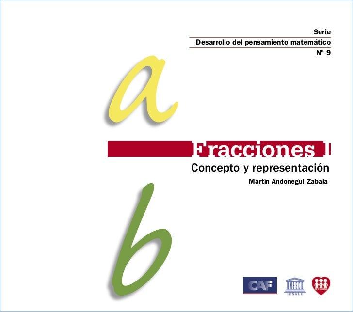 a                                   Serie     Desarrollo del pensamiento matemático         Fracciones I                  ...