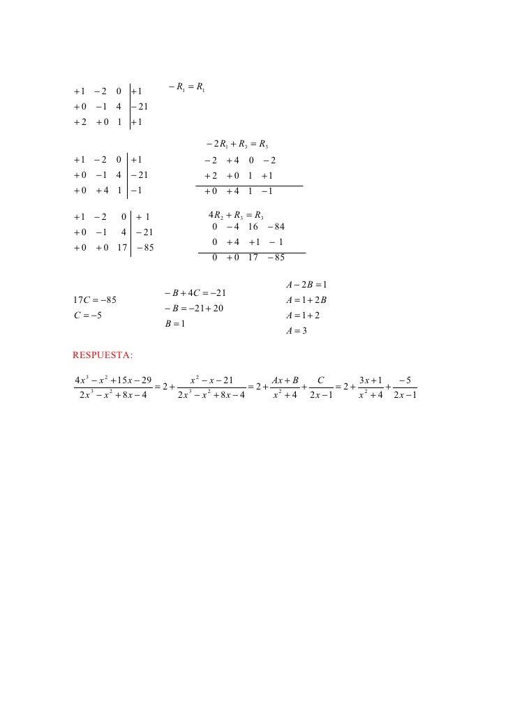 +1 − 2 0 +1         − R1 = R1+ 0 − 1 4 − 21+ 2 + 0 1 +1                                − 2 R1 + R3 = R3+1 − 2 0 +1        ...