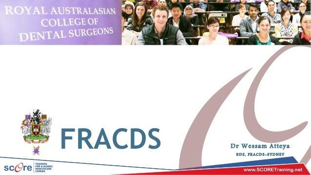 FRACDS Dr Wessam Atteya B D S , F R A C D S - S Y D N E Y