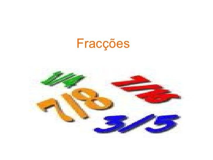 Fracções