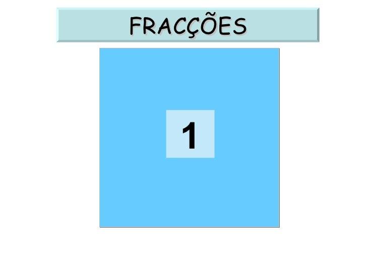 1 FRACÇÕES