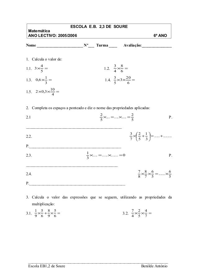 ESCOLA E.B. 2,3 DE SOURE Matemática ANO LECTIVO: 2005/2006                                                            6º A...