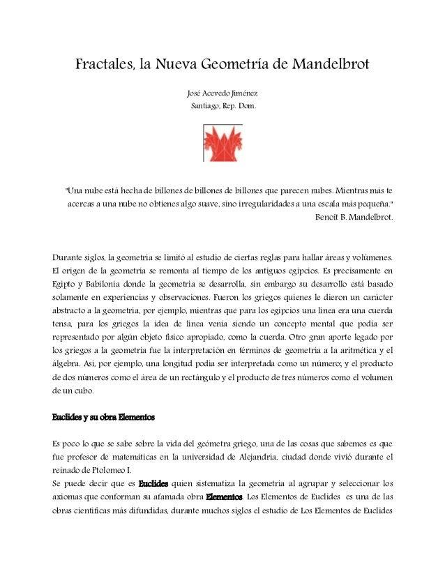 Fractales, la Nueva Geometría de Mandelbrot                                      José Acevedo Jiménez                     ...