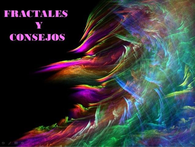 FFRRAACCTTAALLEESS  YY  CCOONNSSEEJJOOSS