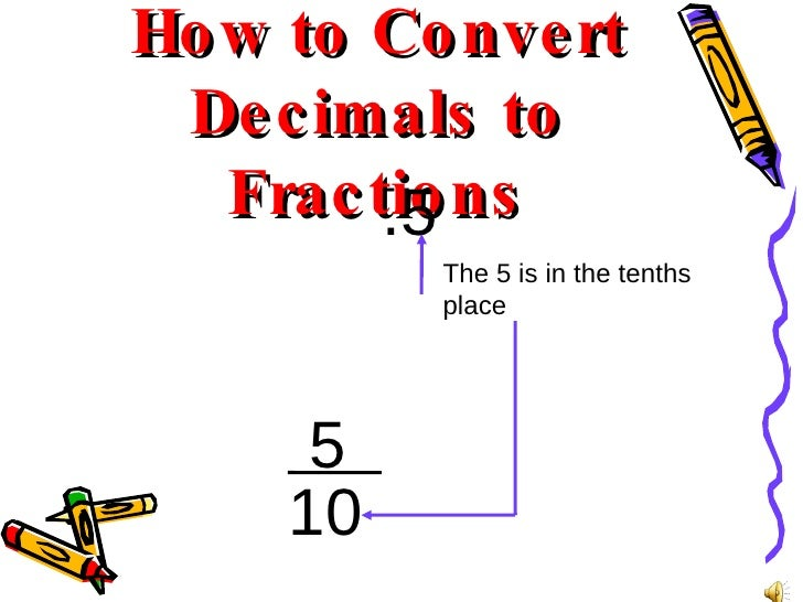 How To Convert Decimals To Fractions 24 5