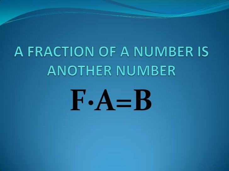 F∙A=B