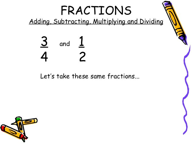 Fractions Add Subtract Multiply And Divide