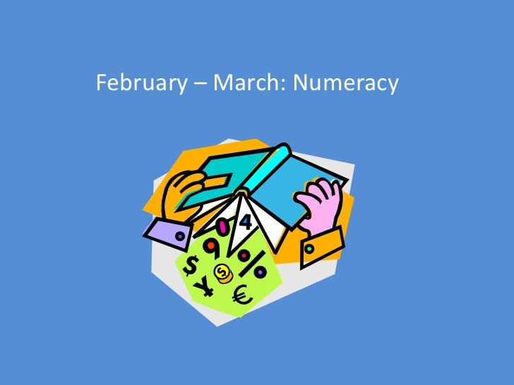February – March: Numeracy