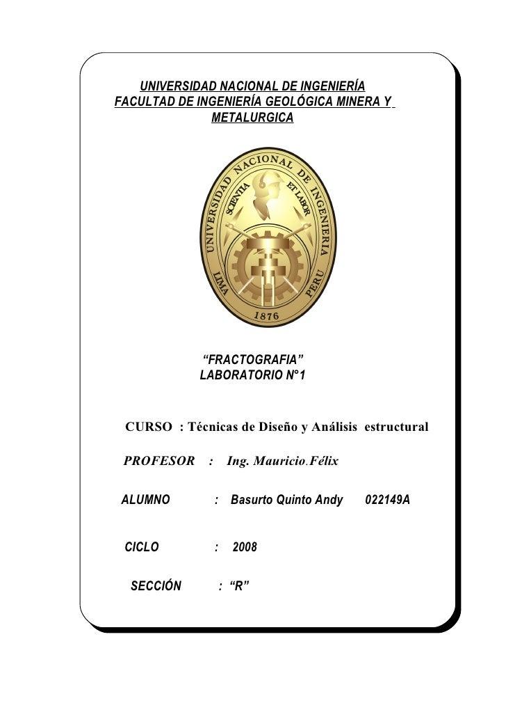 """UNIVERSIDAD NACIONAL DE INGENIERÍA FACULTAD DE INGENIERÍA GEOLÓGICA MINERA Y               METALURGICA                  """"F..."""