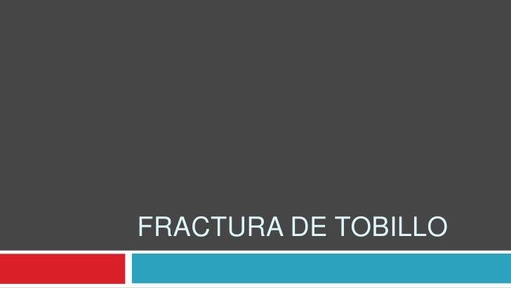 Fractura de tobillo<br />
