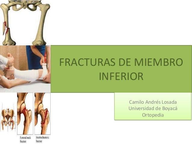 Fracturas de Pelvis, cadera, y miembro inferior ortopedia.
