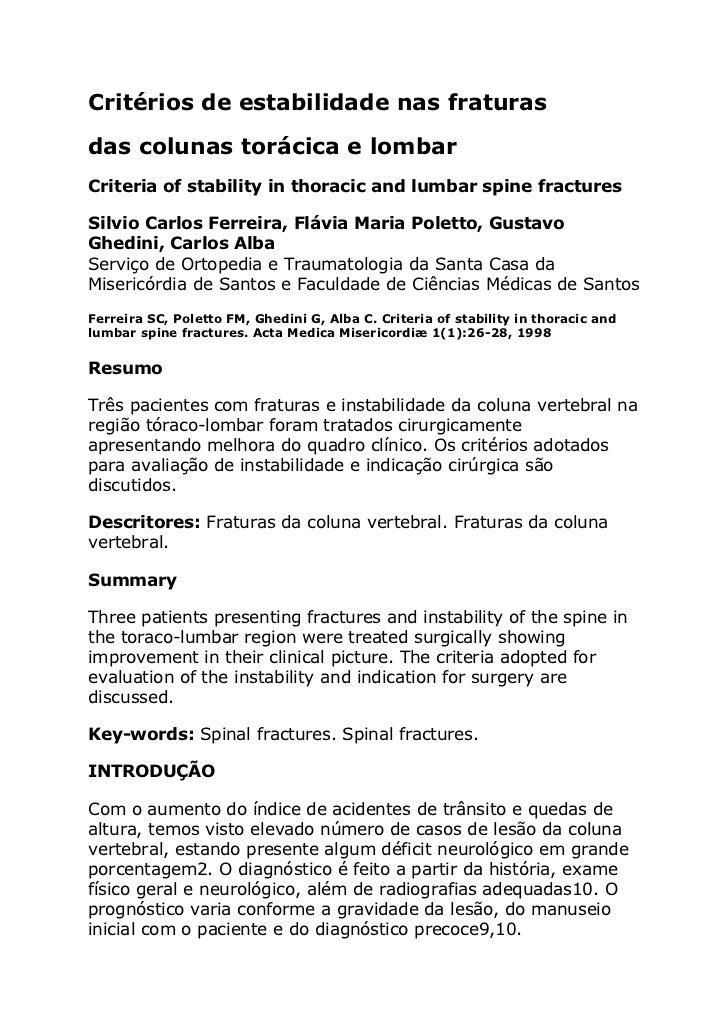 Critérios de estabilidade nas fraturasdas colunas torácica e lombarCriteria of stability in thoracic and lumbar spine frac...