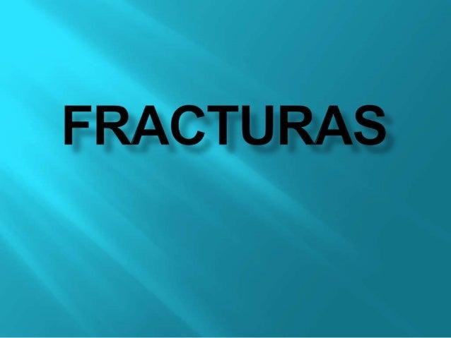 Es la pérdida de continuidad normal de la sustancia ósea o cartilaginosa. El término es extensivo para todo tipo de rotura...