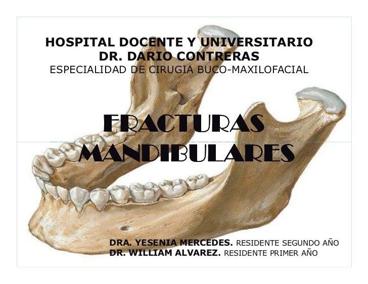 HOSPITAL DOCENTE Y UNIVERSITARIO   Hospital Docente Universitario Dr. Dario Contreras.          DR. DARIO CONTRERAS       ...