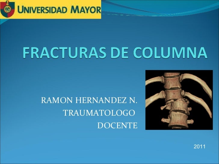 RAMON HERNANDEZ N. TRAUMATOLOGO  DOCENTE 2011