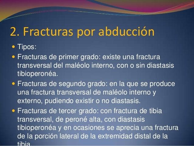 Clasificación AO  Subdivide las fracturas en función de su gravedad:  A (trazo simple), B (con un tercer fragmento en cu...