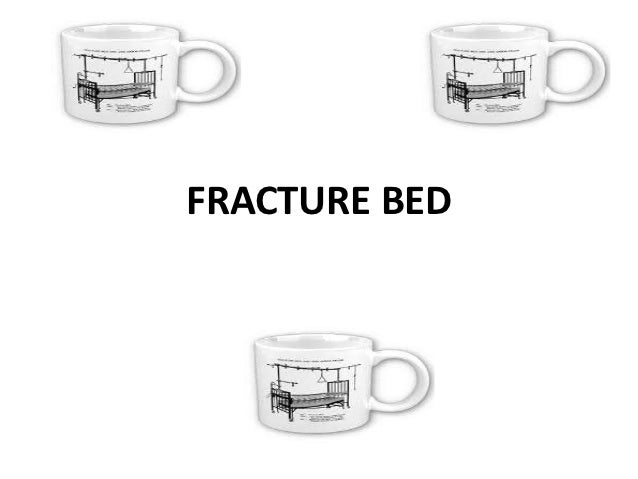 FRACTURE BED