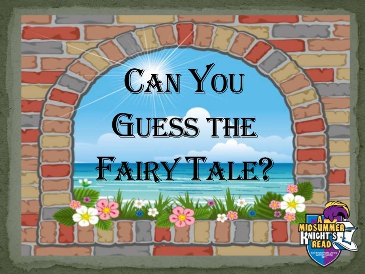 Can You Guess the Fairy Tale?<br />