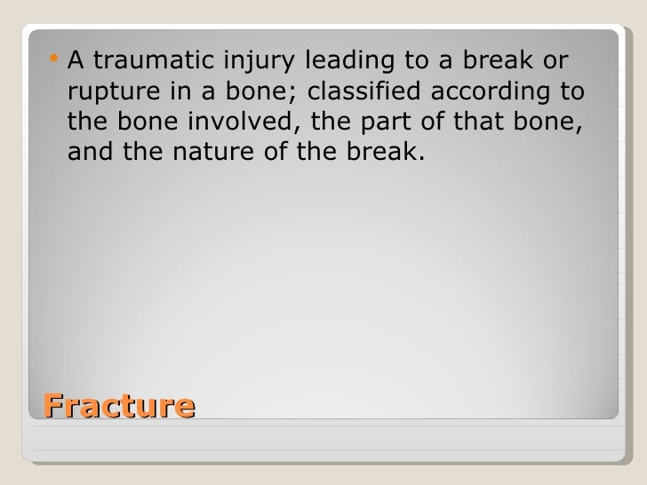 Fractures Slide 2