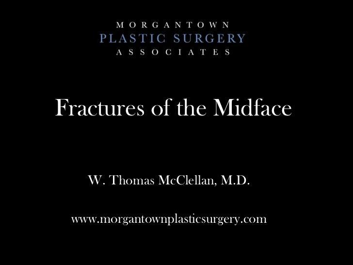 Fractures of the Midface / Orbit