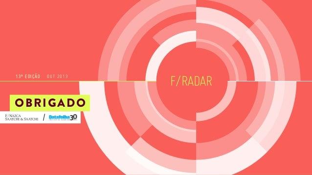 13ª EDIÇÃO  OUT 2013  OBRIGADO  F/RADAR