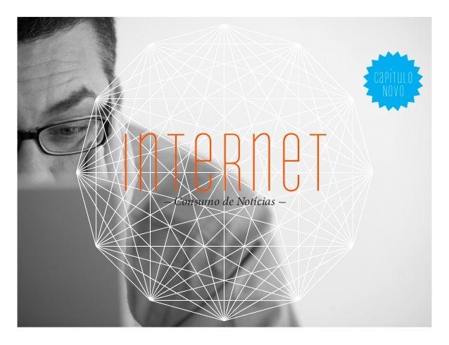 capítulo NOVo - Consumo de Notícias - internet