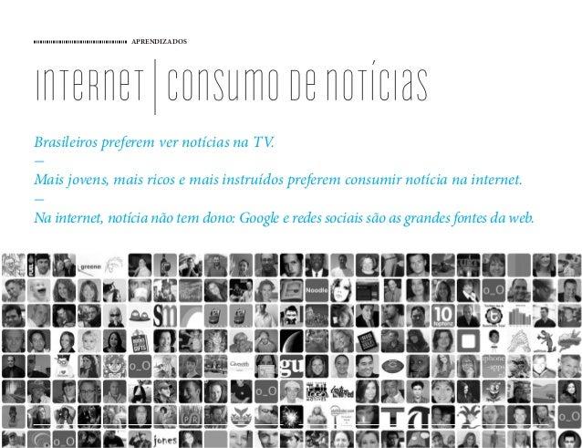 APRENDIZADOS internet consumodenotícias Brasileiros preferem ver notícias na TV. - Mais jovens, mais ricos e mais instruíd...
