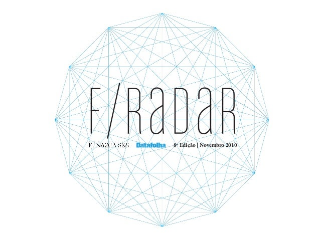 f/raDaR8ª Edição | Novembro 2010