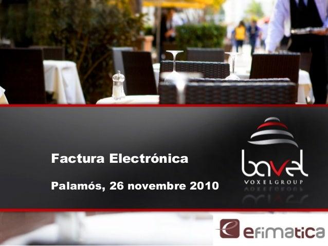 Factura Electrónica Palamós, 26 novembre 2010