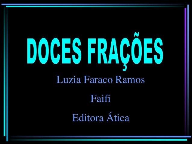 Luzia Faraco Ramos Faifi Editora Ática