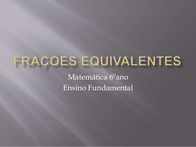 Matemática 6ºano Ensino Fundamental