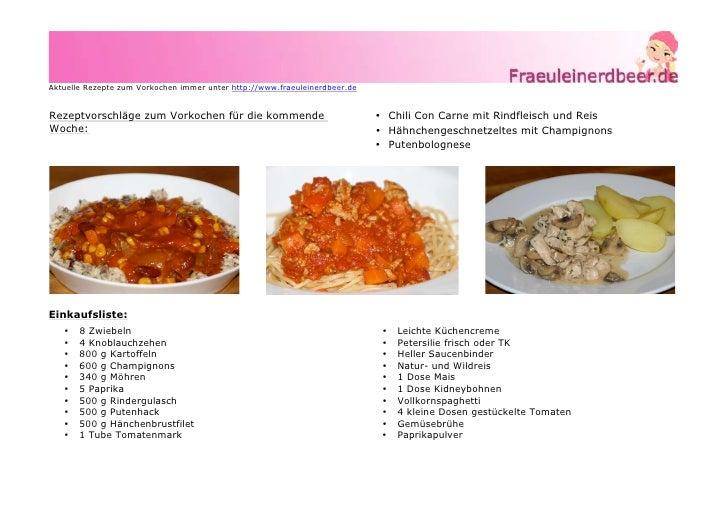 Aktuelle Rezepte zum Vorkochen immer unter http://www.fraeuleinerdbeer.deRezeptvorschläge zum Vorkochen für die kommende  ...