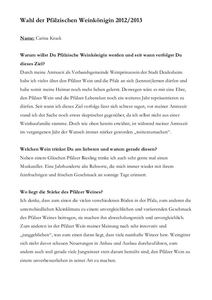 Wahl der Pfälzischen Weinkönigin 2012/2013Name: Carina KrackWarum willst Du Pfälzische Weinkönigin werden und seit wann ve...