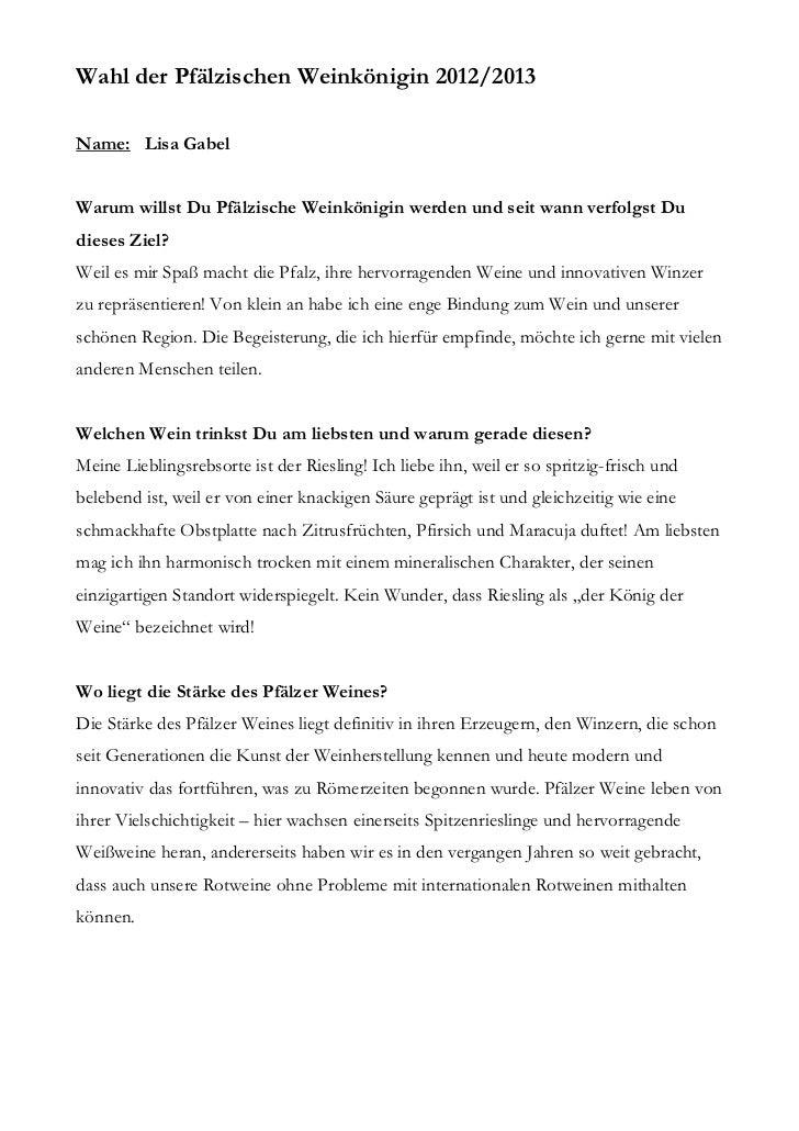 Wahl der Pfälzischen Weinkönigin 2012/2013Name: Lisa GabelWarum willst Du Pfälzische Weinkönigin werden und seit wann verf...