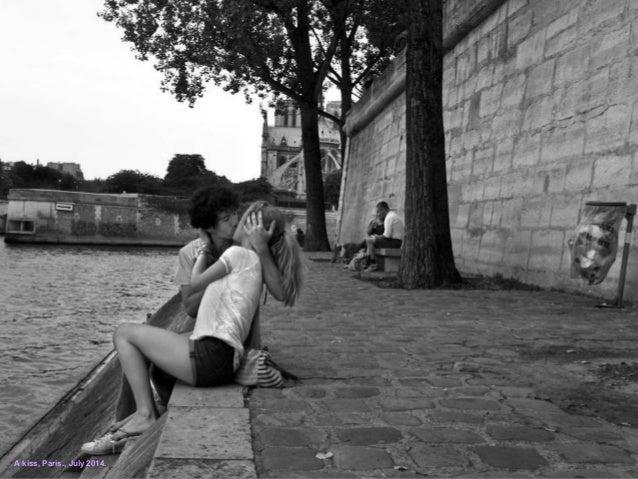 A kiss, Paris., July 2014.