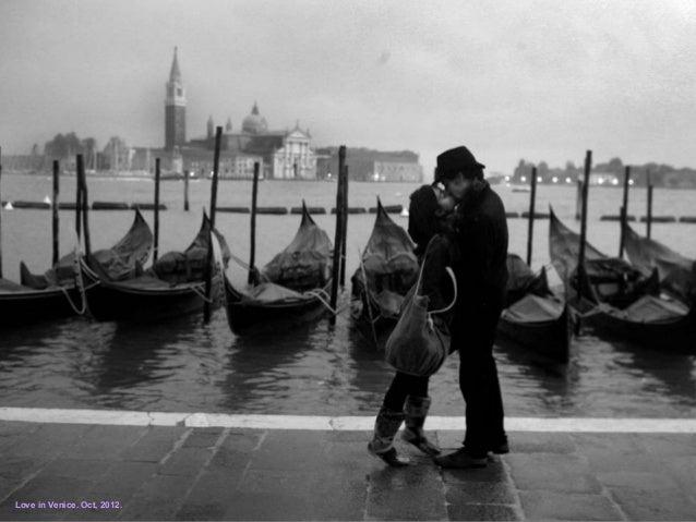 Love in Venice. Oct, 2012.