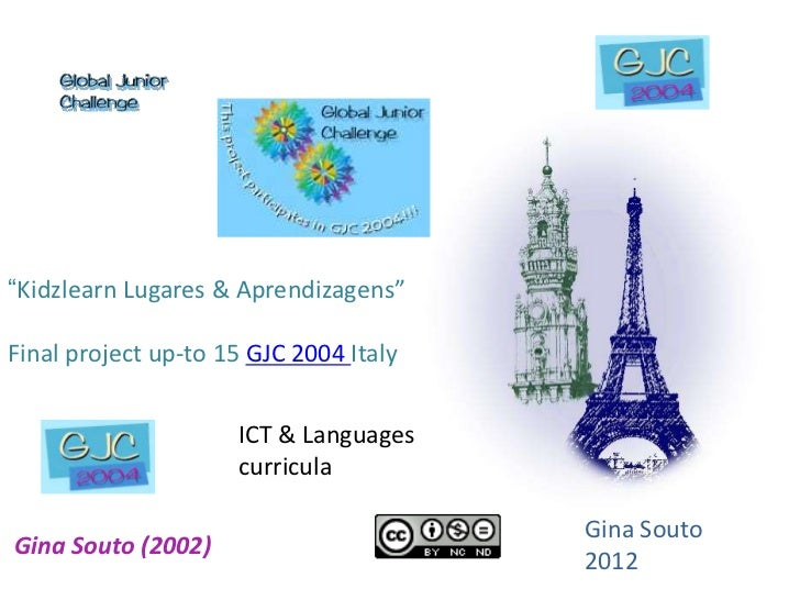 """""""Kidzlearn Lugares & Aprendizagens""""Final project up-to 15 GJC 2004 Italy                     ICT & Languages              ..."""