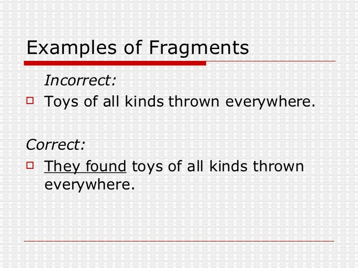 Fragments Run On Sentences