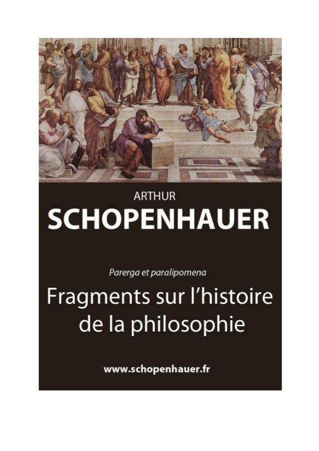 Arthur Schopenhauer Fragments sur l'histoire de la philosophie Parerga et paralipomena  Traduit par Auguste Dietrich, 1912...
