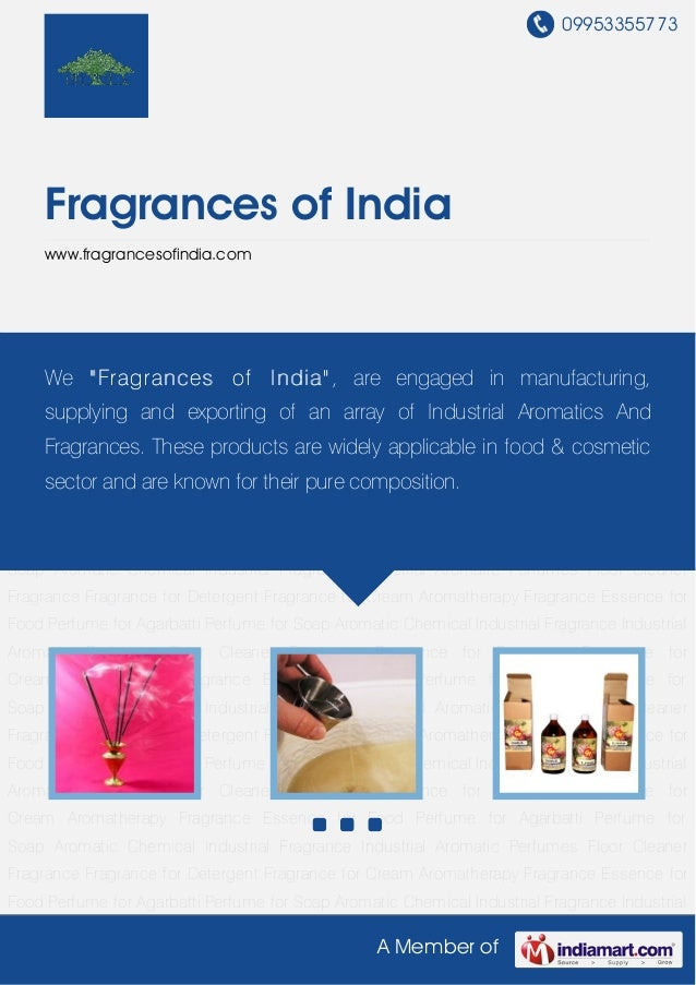 09953355773     Fragrances of India     www.fragrancesofindia.comPerfume for Agarbatti Perfume for Soap Aromatic Chemical ...