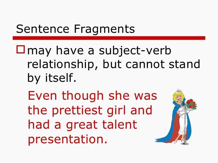 Sentences: Fragments, Run-ons & Combining