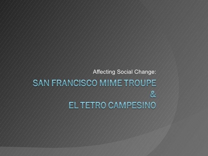 Affecting Social Change: