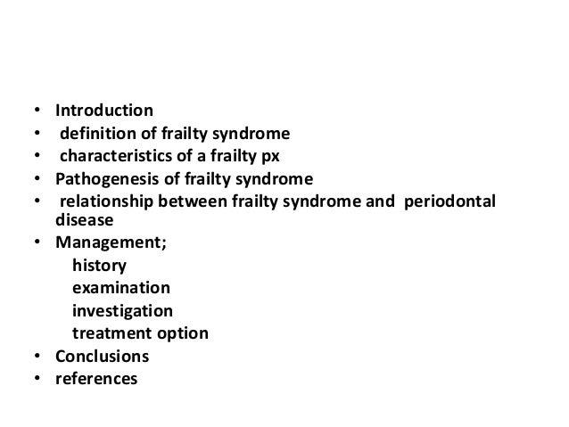 Beautiful By Dr Jegede Lilian; 2. U2022 Introduction U2022 Definition Of Frailty ...