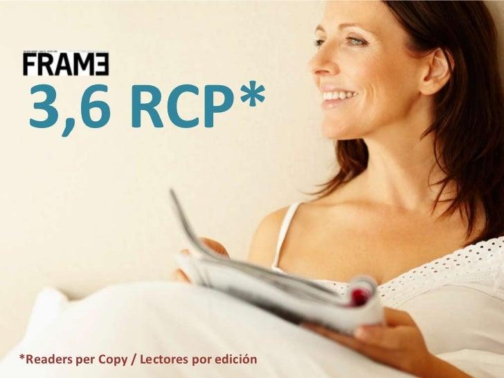 3,6 RCP*<br />*Readers per Copy / Lectores por edición<br />