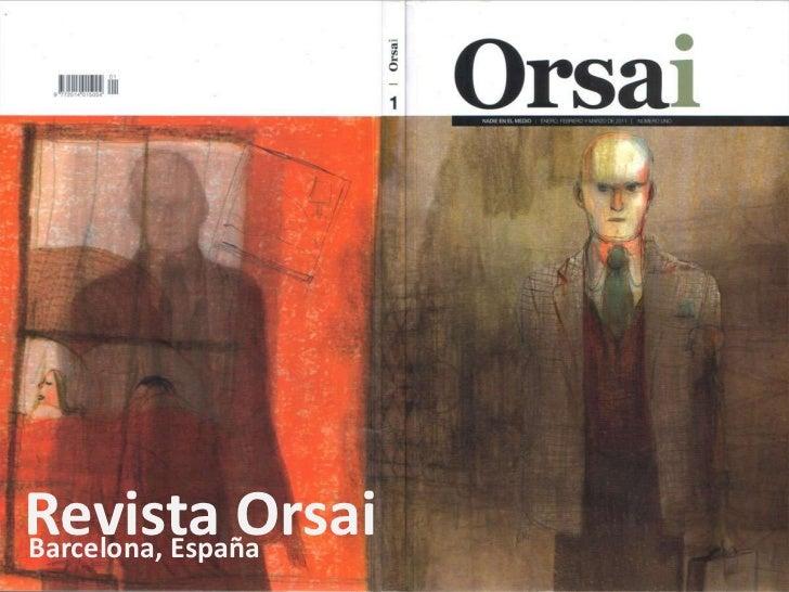 RevistaOrsai<br />Barcelona, España<br />