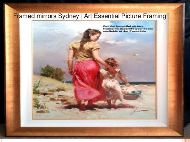 Framed mirrors sydney Art essential picture framing